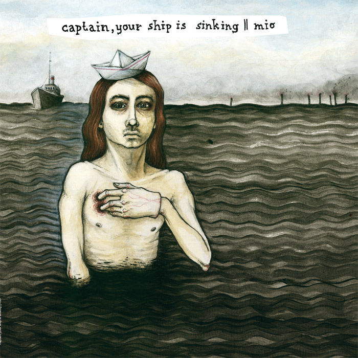 Captain, Your ship is sinking / Mio Split